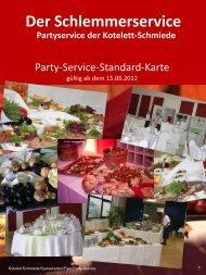 Der Schlemmerservice Partyservice der  Kotelett-Schmiede