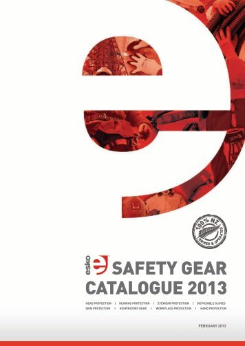 SAFETY GEAR CATALOGUE 2013 - ESKO Safety Products