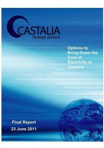 Options to Bring Down the Cost of Electricity in Jamaica ... - Castalia