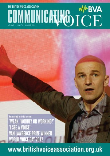 Issue 1, Summer 2012 - British Voice Association