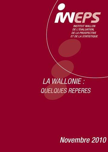 La Wallonie : Quelques repères 2010 - IWEPS