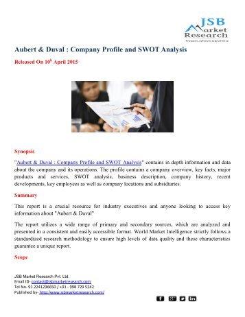 JSB Market Research: Aubert & Duval : Company Profile and SWOT Analysis