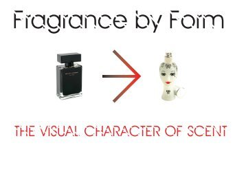 Fragrance by Form
