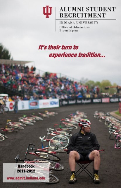 It's their turn to experience tradition... - Indiana University Alumni ...