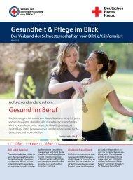 Gesundheit & Pflege im Blick Gesund im Beruf - Heilberufe