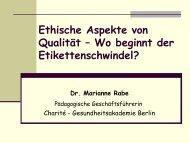 Ethische Aspekte von Qualität – Wo beginnt der ... - Heilberufe