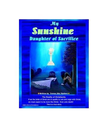 My Sunshine Daughter Of Sacrifice Unleavened Bread Ministries Awesome Morni To True Love Sunshine