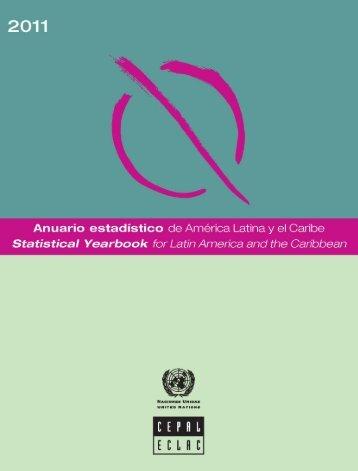Anuario estadístico de América Latina y el Caribe = Statistical Yearbook for Latin America and the Caribbean 2011