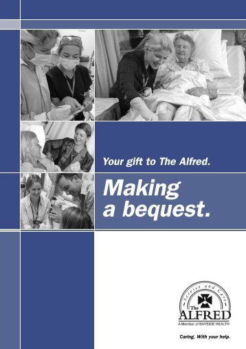 Your will - making a bequest - Alfred Hospital
