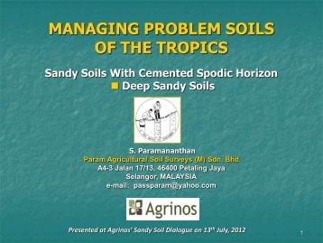 2. Managing Sandy Soil Problems - Dr. S. Paramananthan ... - Agrinos