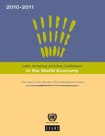 Latin America and the Caribbean in the World Economy 2010-2011