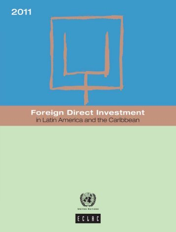 Foreign Direct Investment in Latin America and the Caribbean 2011