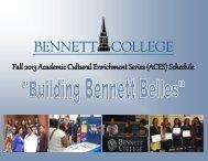 Fall 2013 Academic Cultural Enrichment Series ... - Bennett College