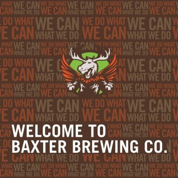 WELCOME TO BAXTER BREWING CO.