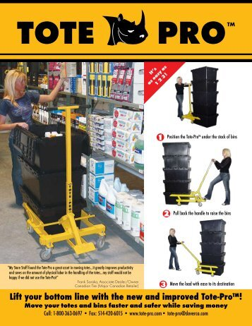 Lift your bottom line with the new and improved Tote‑Pro™! Move ...