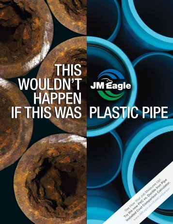 plastic pipe this wouldn't happen if this was this wouldn't ... - JM Eagle