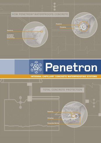 total concrete protection how penetron®waterproofs concrete