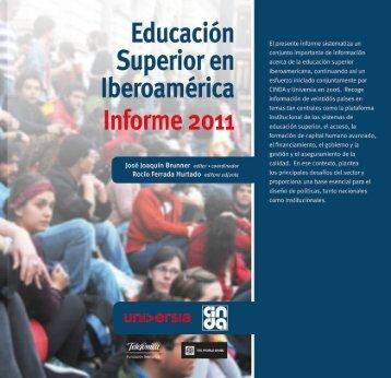 Educación SupErior En ibEroamérica – informE 2011 - Universia