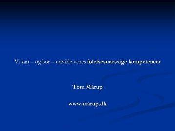Vi kan – og bør – udvikle vores følelsesmæssige kompetencer Tom ...