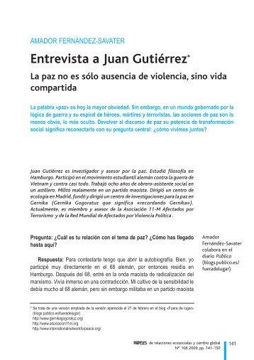 Entrevista a Juan Gutiérrez: La paz no es sólo ausencia - Fuhem