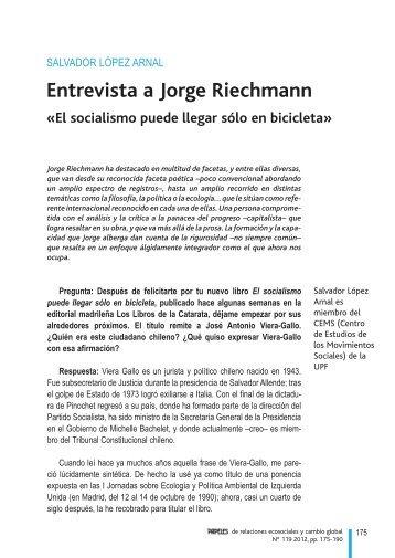 Entrevista a Jorge Riechmann Â«El socialismo puede llegar ... - Fuhem
