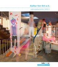 Download | Jahresbericht 2011 Kultur Vor Ort e.V. | pdf