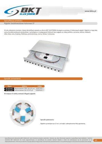 pigtaile światłowodowe kolorowe ST.cdr - BKT Elektronik