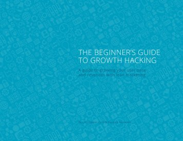beginners_guide_to_growth_hacking.pdf#sthash.UBj9I3jp