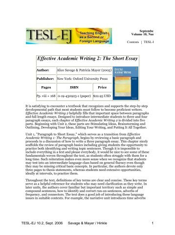 effective academic writing 2 the short essay Academic writing is based eg the first sentence in each new paragraph serves as an effective link to the 2 the explanation essay tells readers.