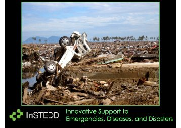 Innovative Support to Emergencies, Diseases, and Disasters