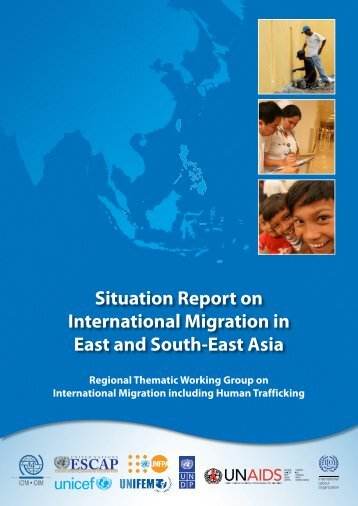 Situation Report on International Migration in East and South-East ...