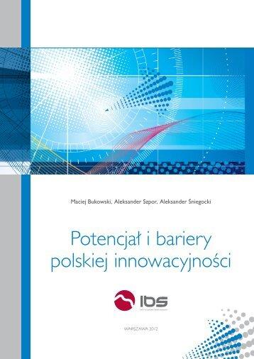 Potencjał i bariery polskiej innowacyjności - Instytut Badań ...