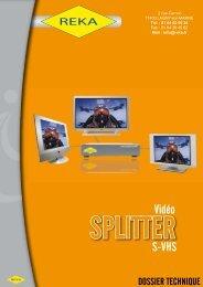 Téléchargez notre fiche produit SVHS Splitter
