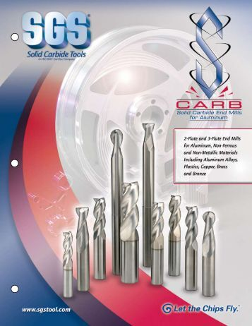 S-CARB SERIES 43/47 3/2-Flute End Mills for Aluminum - SGS Tool ...