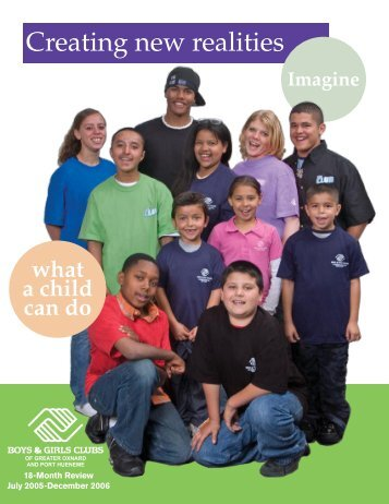 Creating new realities - Boys and Girls Clubs of Greater Oxnard and ...