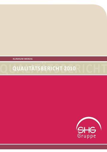 QuALitätSBericht 2010 - Klinikum Merzig