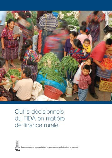 Outils décisionnels du FIDA en matière de finance rurale - IFAD