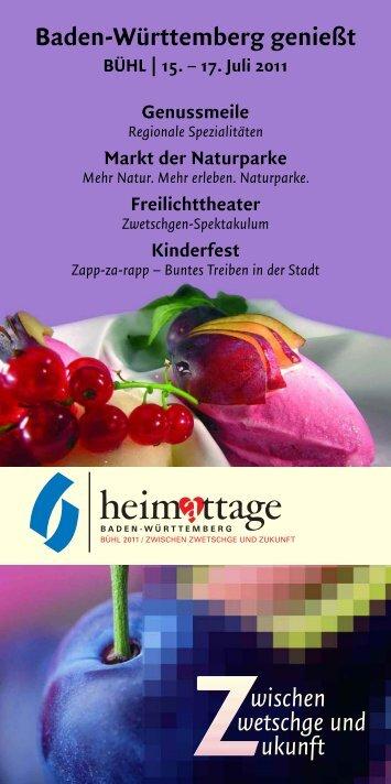 Baden-Württemberg genießt Zwischen ... - Heimattage Buehl