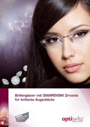 Brillengläser mit SWAROVSKI Zirconia für brillante ... - Optiswiss AG