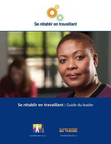 Se rétablir en travaillant : Guide du leader - Le Centre pour la santé ...