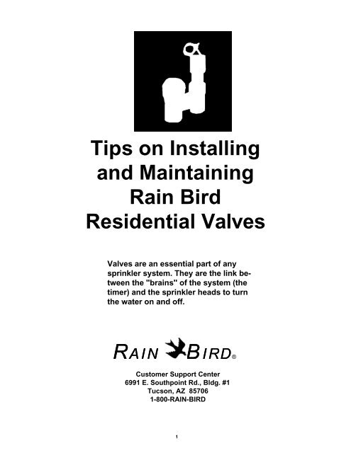 Rain Bird Electric Irrigation Valve Installation Tips