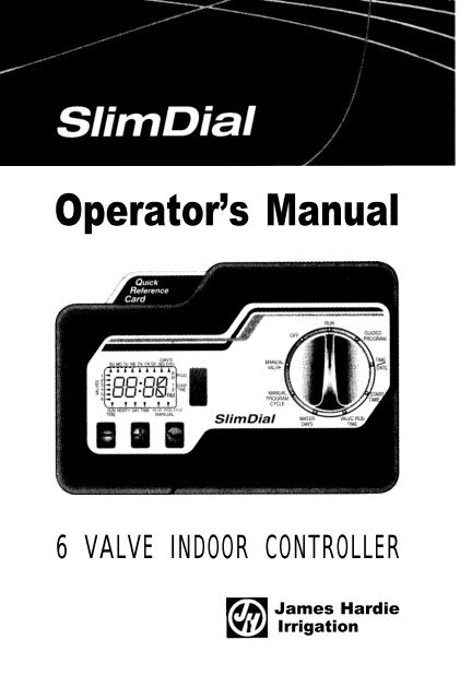 Hardie Slim-Dial Controller Owner's Manual - Irrigation Direct