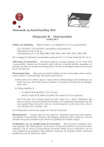 Matematik og databehandling 2012 Miniprojekt B: Matrixmodeller