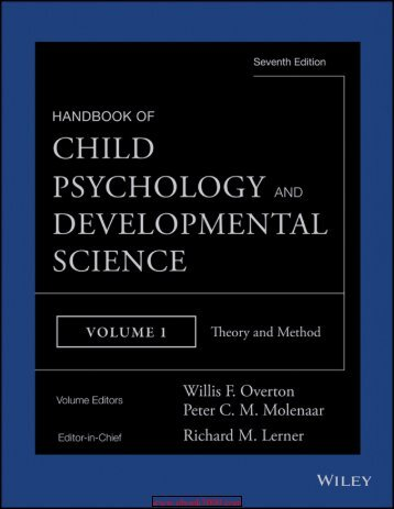 Handbook of Child Psychology and Developmental Science Theory and Method Volume 1