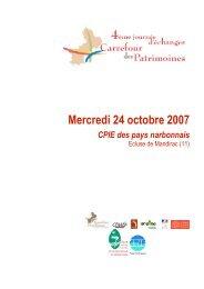 Mercredi 24 octobre 2007 CPIE des pays narbonnais - Le GRAINE LR