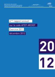 4ème rapport annuel sur le code Afep-Medef - Exercice 2011