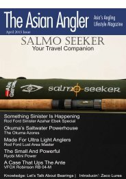 The Asian Angler - April 2015 Digital Issue - Malaysia - English