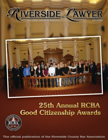 June 2006 - Riverside Lawyer Magazine - Riverside County Bar ...