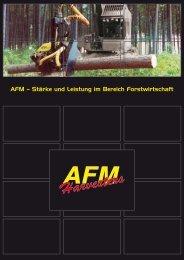 AFM – Stärke und Leistung im Bereich Forstwirtschaft - AFM-Forest Ltd