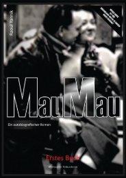Mau-Mau [Prolog aus meinem autobiografischen Roman]